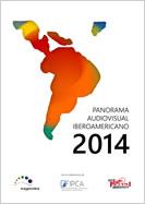 Panorama Audiovisual Iberoamericano 2014